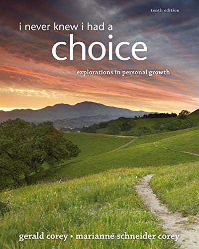 9781285067681: I Never Knew I Had A Choice: Explorations in Personal Growth