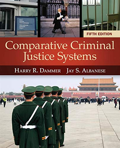 Comparative Criminal Justice Systems: Dammer, Harry R.,