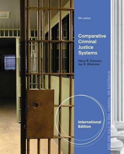 9781285067872: Comparative Criminal Justice Systems, International Edition