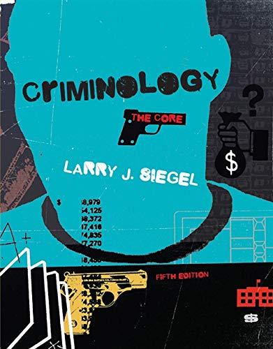 9781285068909: Criminology: The Core