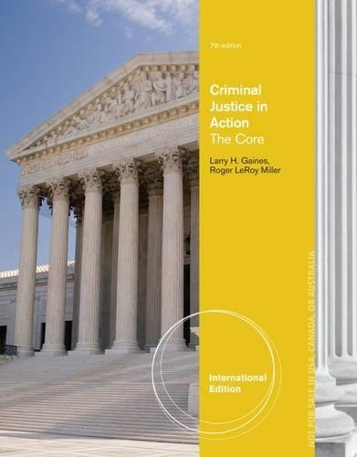 9781285069197: Criminal Justice in Action: The Core