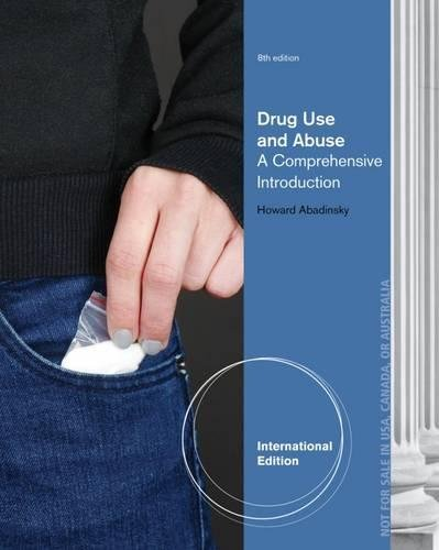 9781285070407: Drug Use and Abuse: A Comprehensive Introduction, International Edition