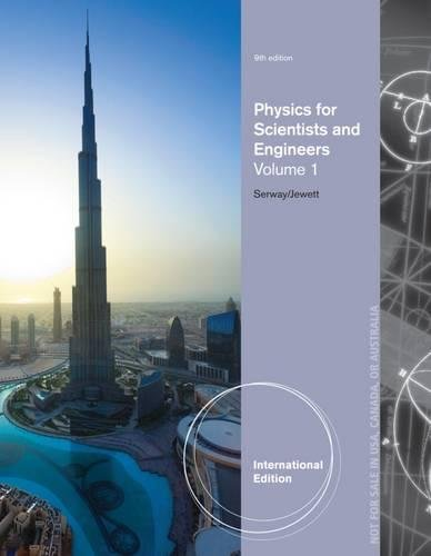 9781285070438: Physics for Scientists and Engineers, Volume 1, International Edition