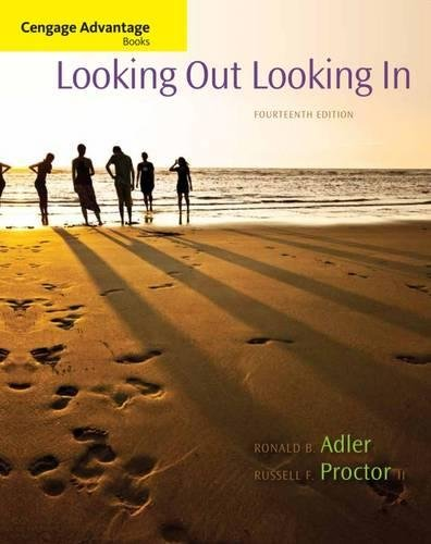 9781285070568: Cengage Advantage Books: Looking Out, Looking In, 14th Edition