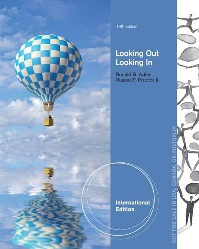 9781285070599: Looking Out, Looking In, International Edition