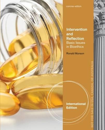 9781285071527: Intervention and Reflection: Basic Issues in Bioethics, Concise International Edition