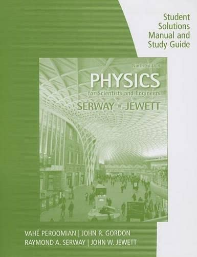 9781285071688: Study Guide with Student Solutions Manual, Volume 1 for Serway/Jewett's Physics for Scientists and Engineers, 9th