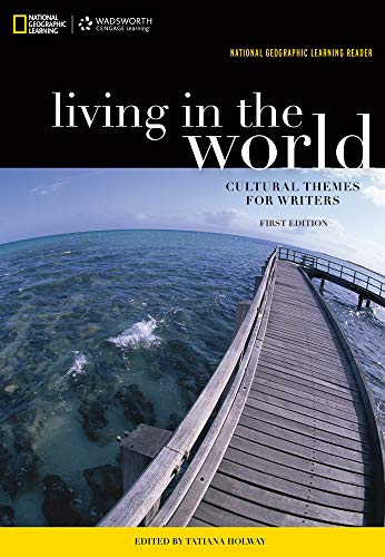 9781285071978: National Geographic Reader: Living in the World: Cultural Themes for Writers (with eBook Printed Access Card) (New solutions, available for the first time!)