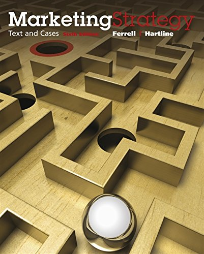 Marketing Strategy Text and Cases 6th sixth: Ferrell Hartline