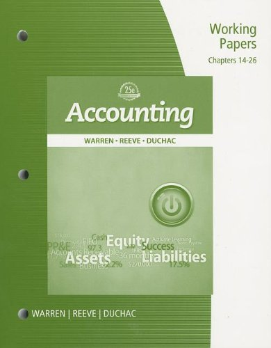 Working Papers, Chapter 14-26 for Warren/Reeve/Duchac's Accounting,: Warren, Carl S.,