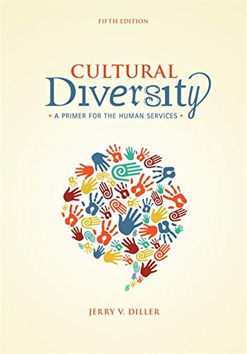 Cultural Diversity: A Primer for the Human Services: Diller, Jerry V.
