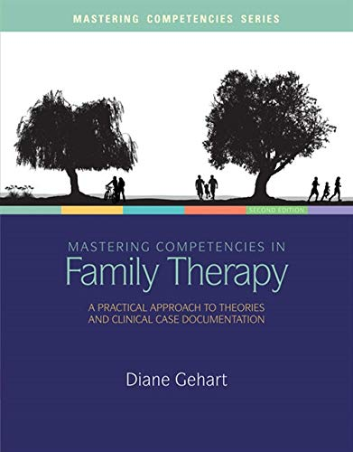 9781285075426: Mastering Competencies in Family Therapy: A Practical Approach to Theory and Clinical Case Documentation
