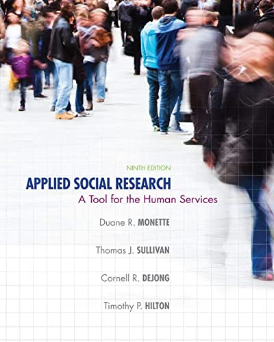 Applied Social Research: A Tool for the: Monette, Duane R.;