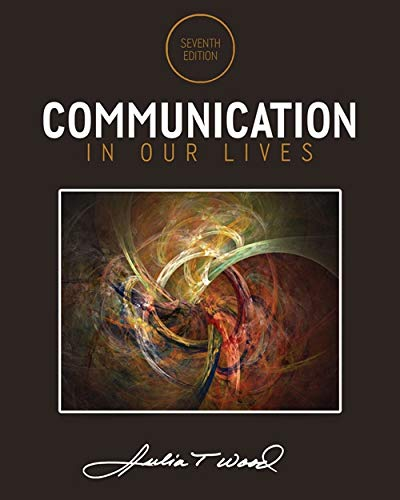 9781285075976: Communication in Our Lives
