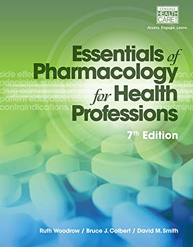 9781285077901: Study Guide for Woodrow/Colbert/Smith's Essentials of Pharmacology for Health Professions, 7th