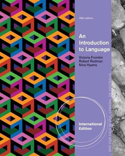 9781285079806: An Introduction to Language, International Edition