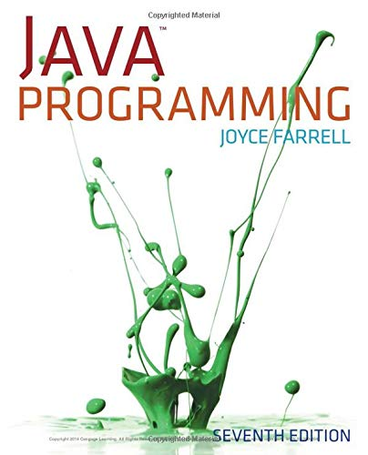 Java Programming, 7th Edition (1285081951) by Joyce Farrell