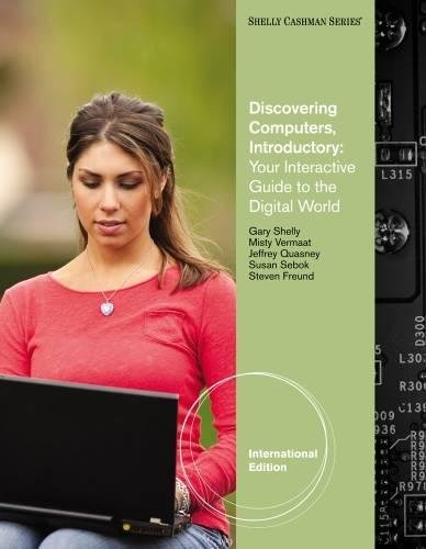 Discovering Computers - Introductory: Your Interactive Guide: Gary B. Shelly
