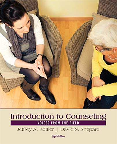 Introduction to Counseling: Voices from the Field: Kottler, Jeffrey A.,