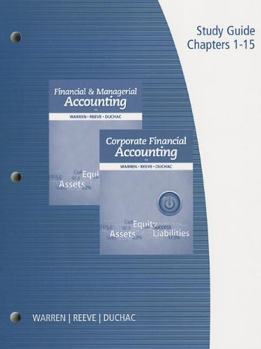 9781285085418: Study Guide, Volume 1 for Warren/Reeve/Duchac's Financial & Managerial Accounting, 12th and Corporate Financial Accounting, 12th
