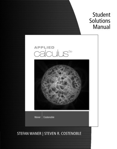 9781285085524: Student Solutions Manual for Waner/Costenoble's Applied Calculus, 6th