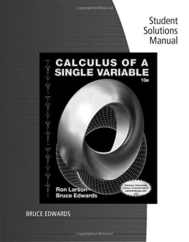 9781285085715: Student Solutions Manual for Larson/Edwards' Calculus of a Single Variable, 10th