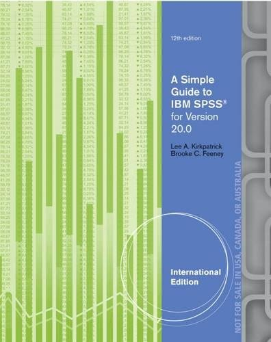9781285086026: A Simple Guide to IBM SPSS: For Version 20.0