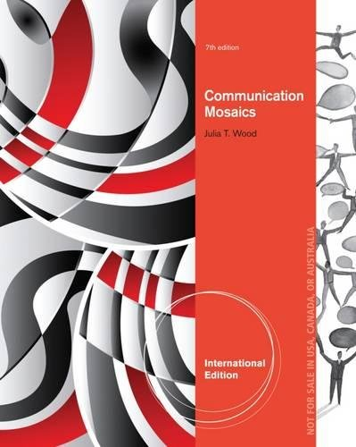 9781285088396: Communication Mosaics: An Introduction to the Field of Communication, International Edition