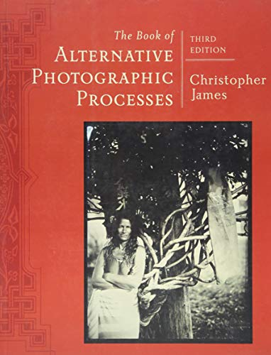9781285089317: The Book of Alternative Photographic Processes