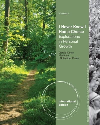 9781285089348: I Never Knew I Had a Choice: Explorations in Personal Growth