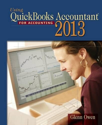 9781285089454: Using Quickbooks Accountant 2013 (with CD-ROM and Data File CD-ROM)
