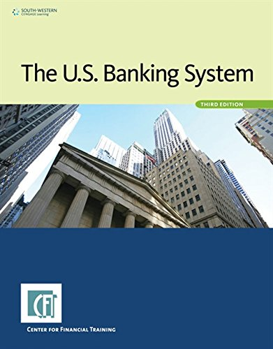 9781285090894: The U.S. Banking System