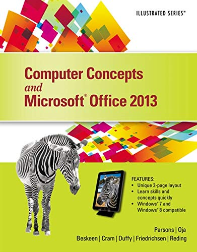 Computer Concepts and Microsoft Office 2013: Parsons, June Jamrich;