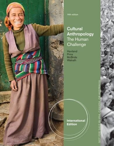 9781285093079: Cultural Anthropology: The Human Challenge, International Edition