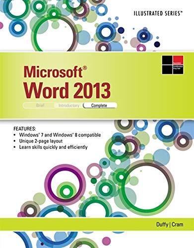 Microsoft Word 2013: Illustrated Complete: Duffy, Jennifer, Cram,