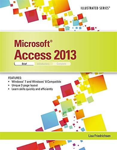 Microsoft Access 2013 Illustrated: Brief (Illustrated Series): Friedrichsen, Lisa