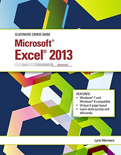 9781285093413: Illustrated Course Guide: Microsoft Excel 2013 Advanced, Spiral bound Version (Illustrated Course Guide. Advanced)