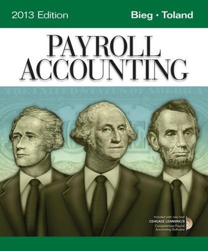 Payroll Accounting 2013 (Book Only): Bieg, Bernard J.,