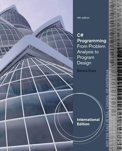 9781285096285: C# Programming: From Problem Analysis to Program Design