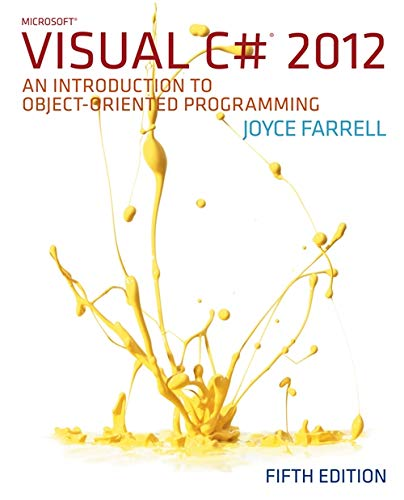 9781285096339: Microsoft Visual C# 2012: An Introduction to Object-Oriented Programming