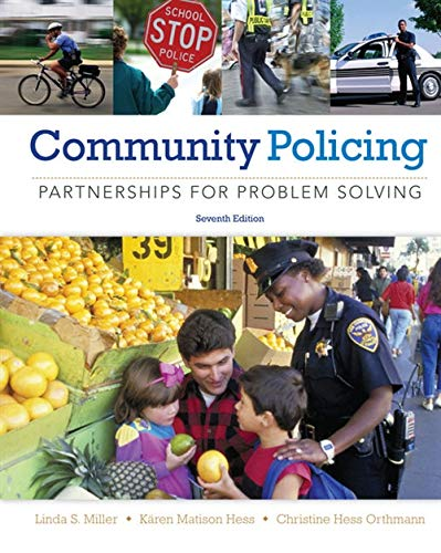 Community Policing: Partnerships for Problem Solving: Miller, Linda S.;