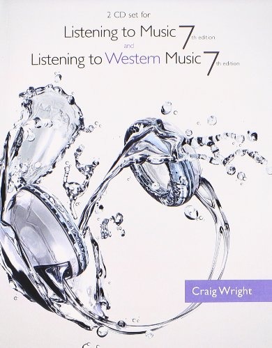 9781285097220: 2 CD Set for Wright's Listening to Music, 7th and Listening to Western Music, 7th