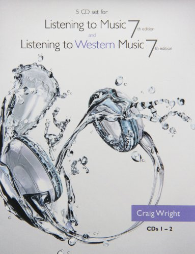 9781285097237: 5 CD Set for Wright's Listening to Music, 7th and Listening to Western Music, 7th