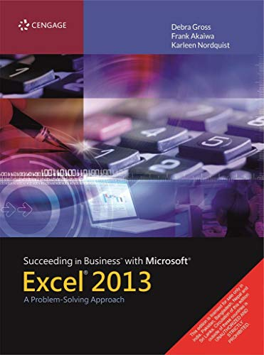 9781285099149: Succeeding in Business with Microsoft Excel 2013: A Problem-Solving Approach (New Perspectives)