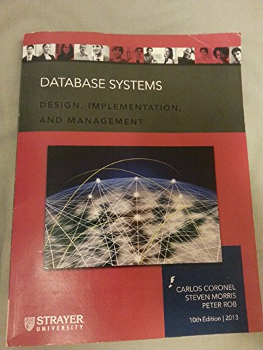 9781285099675: Database System: Design, Implementation, and Management 10th Edition (Strayer University)