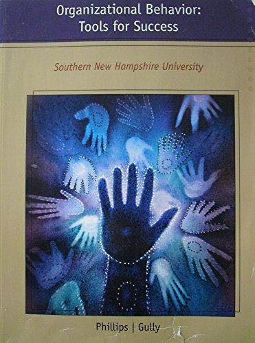9781285100326: Organizational Behavior: Tools for Success Southern New Hampshire University