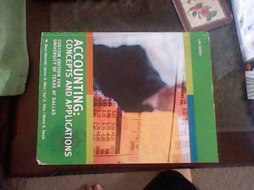 Accounting: Concepts and Applications ( Univerisy of: W. Steve Albrecht,