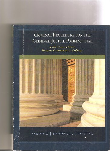 9781285102900: Criminal Procedure for the Criminal Justice Professional with Coursemate Bergen Community College
