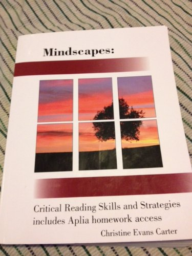 Mindscapes: Critical Reading Skills and Strategies includes: Christine Evans Carter