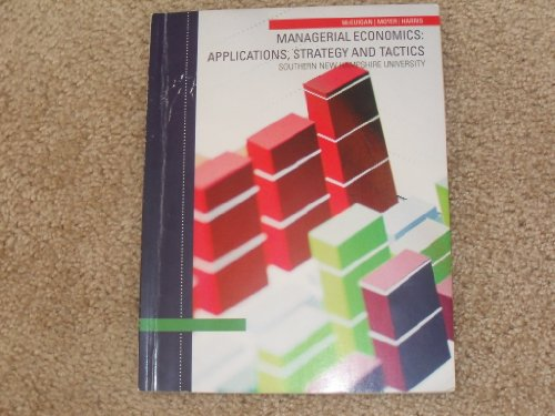 9781285104669: Managerial Economics: Applications, Strategy and Tactics; Southern New Hampshire University